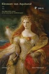 Eleonore van Aquitanië (1122-1204) | Guus Pikkemaat |