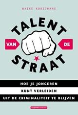 Talent van de straat   Maike Kooijmans  