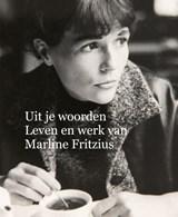Uit je woorden   Philo Bregstein ; Ed de Heer ; Neel Struijk ; Hanna Velthoen  