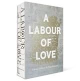 A Labour of Love | Lidewij Edelkoort ; Philip Fimmano | 9789462263918