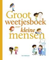 Groot weetjesboek over kleine mensen   Stephanie Ledu   9789462346079