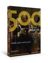 De 500 Rijksten van de Republiek | Kees Zandvliet | 9789462492769