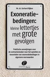 Exoneratiebedingen: kleine lettertjes met grote gevolgen | Gerhard Rijken | 9789462512375