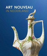 Art Nouveau in Nederland | Jan de Bruijn | 9789462582668