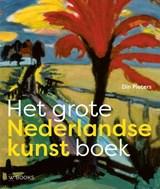 Het grote Nederlandse kunst boek   Din Pieters   9789462582781