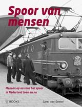 Spoor van mensen | Carel van Gestel | 9789462583764