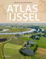 Atlas van de IJssel | Tjirk van der Ziel ; Albert Corporaal | 9789462583894