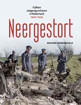 Neergestort | Gerard Groeneveld | 9789462584204