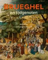 Brueghel en tijdgenoten | Lars Hendrikman ; Dorien Tamis |