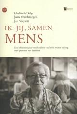 Ik, jij, samen mens | Herlinde Dely ; Jurn Verschraegen ; Jan Steyaert |