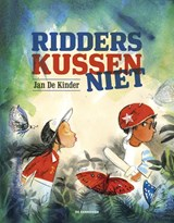 Ridders kussen niet | Jan De Kinder |