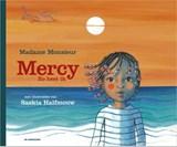 Mercy, zo heet ik | Emilie Satt ; Jean-Karl Lucas ; Madame Monsieur |