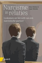 Narcisme in relaties | Alice Vlottes ; Daan Wienke |