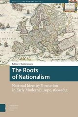 Heritage and Memory Studies The Roots of Nationalism | Lotte Jensen | 9789462981072