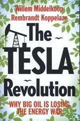 The Tesla Revolution | Willem Middelkoop ; Rembrandt Koppelaar | 9789462982062