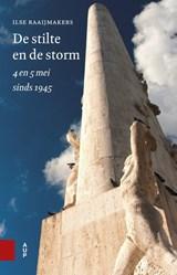 De stilte en de storm | Ilse Raaijmakers |