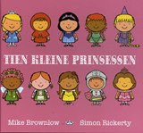 Tien kleine prinsessen | Mike Brownlow |