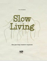 Slow Living | Eva Krebbers |