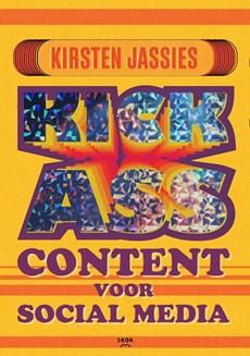 Kick ass content voor social media