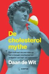 De cholesterolmythe | Daan de Wit |