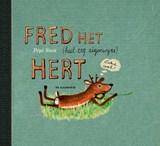 Fred het (heel erg eigenwijze) hert | Pépé Smit |