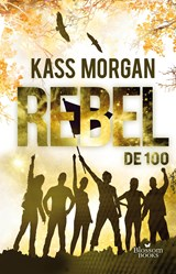 Rebel | Kass Morgan |