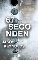 67 seconden | Jason Reynolds |