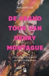 De grand tour van Henry Montague   Mackenzi Lee   9789463491693