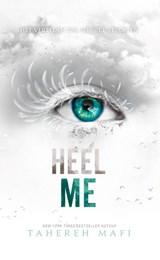 Heel me | Tahereh Mafi | 9789463492102