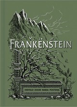 Frankenstein | Mary Shelley ; Maria Postema |