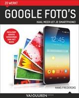 Zo werkt Google foto's   Hans Frederiks  