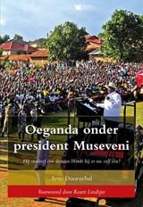 Oeganda onder president Museveni | Arne Doornebal | 9789463652902