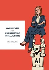 Over leven met kunstmatige intelligentie | Max Welling | 9789463672344