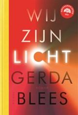 Wij zijn licht | Gerda Blees | 9789463810876