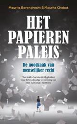 Het papieren paleis | Maurits Barendrecht ; Maurits Chabot | 9789463820974