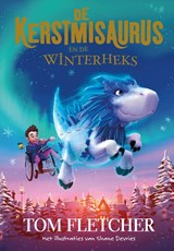 De Kerstmisaurus en de Winterheks | Tom Fletcher |