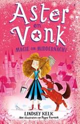 Aster en Vonk | Lindsey Kelk |