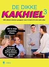 De Dikke Kakhiel 3   Kakhiel   9789463931649