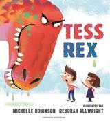 Tess Rex | Michelle Robinson |