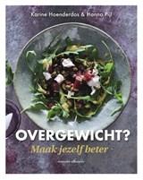 Overgewicht? Maak jezelf beter! | Karine Hoenderdos ; Hanno Pijl |