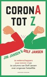 CoronA tot Z | Jim Jansen ; Dolf Jansen | 9789464040531