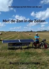 Met de Zon in de Zeilen | Benoit Vanden Haute | 9789464181692