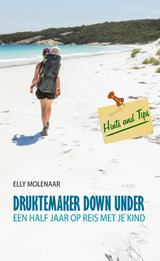 Druktemaker Down Under | Elly Molenaar | 9789491154140