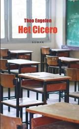 Het Cicero | Theo Engelen |