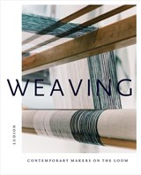 Weaving: contemporary makers on the loom | katie treggiden | 9789491819896
