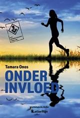 Onder invloed | Tamara Onos |