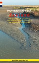 Provinciewandelgids Zeeland - wandelen Zeeland   Bart van der Schagt  