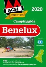 ACSI Campinggids Benelux + app 2020  - 840 campings in België, Nederland en Luxemburg   ACSI   9789492023865