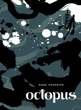 Octopus | Mark Hendriks | 9789492117687