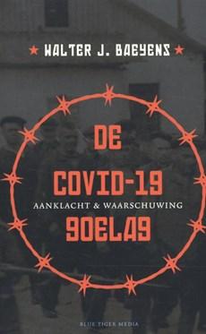 De covid-19 goelag